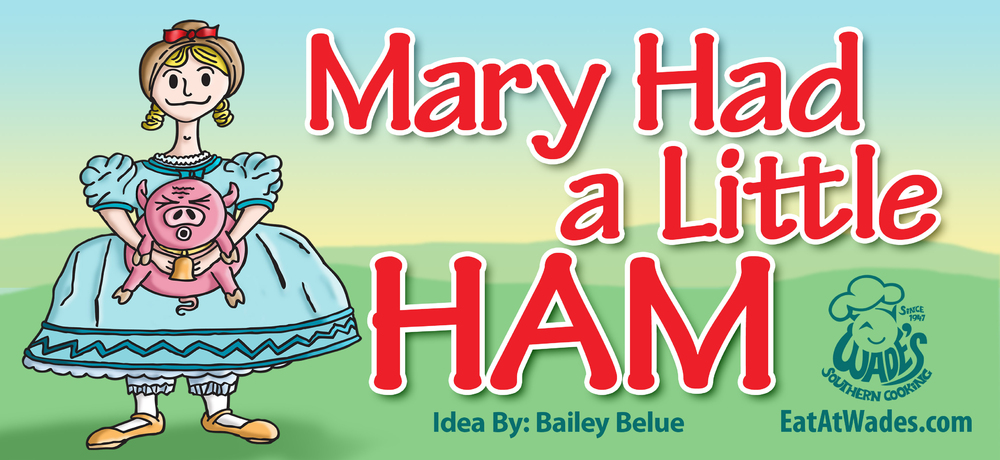 Mary Had a Little Ham