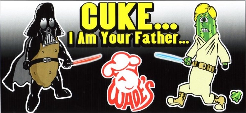 Cuke I am your father